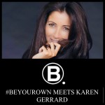 Be Your Own Meets Karen J. Gerrard